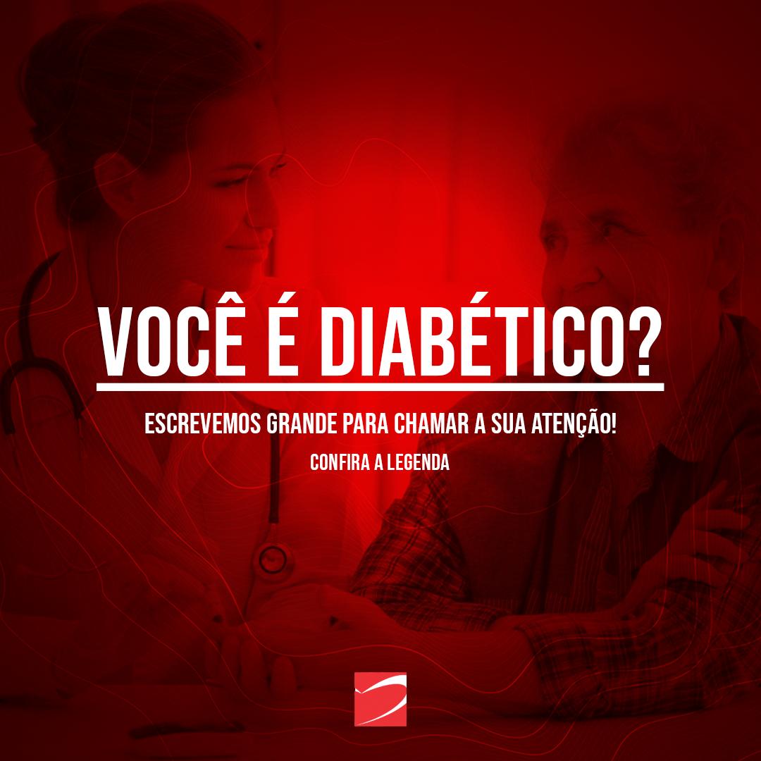 Você é diabético?