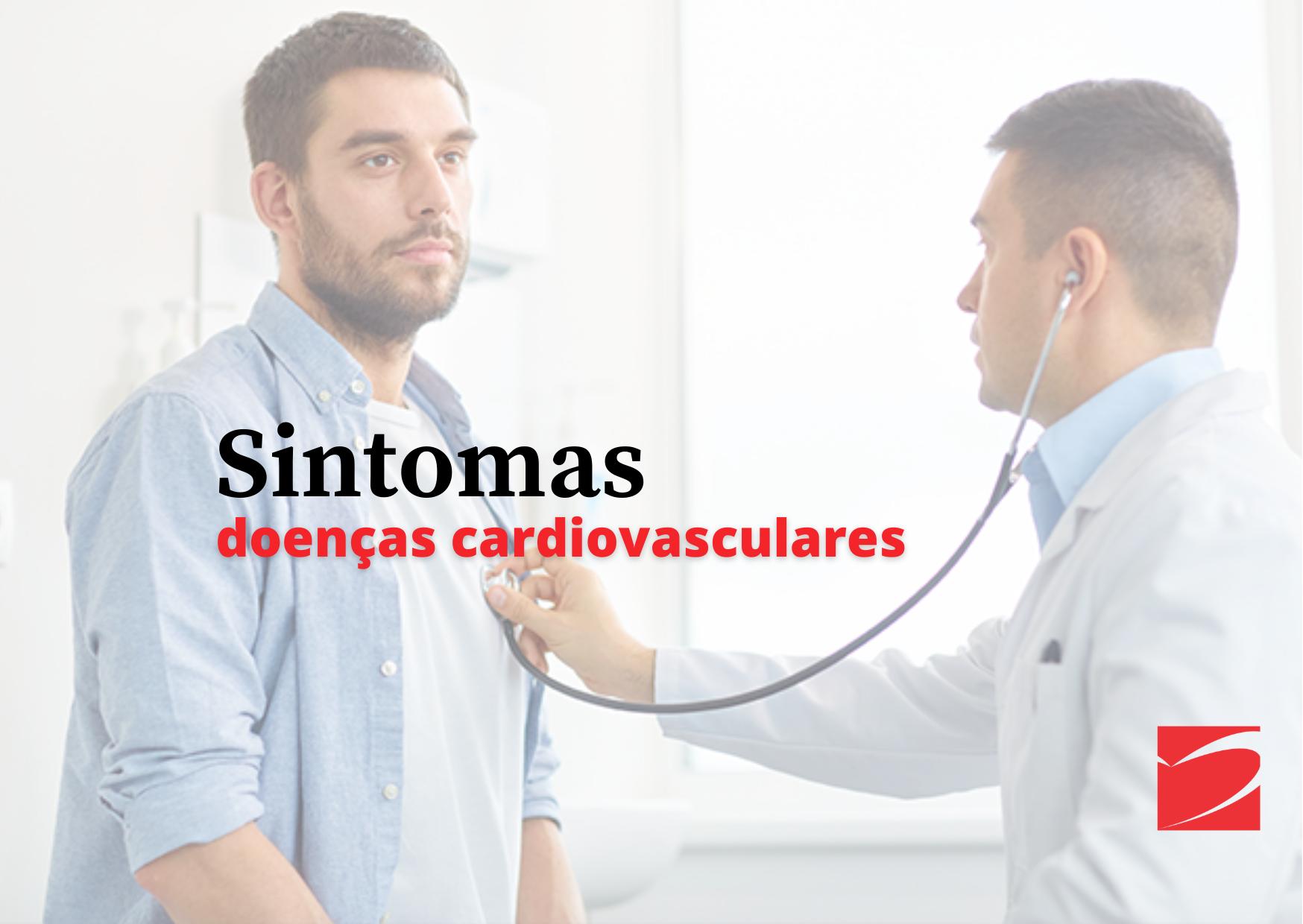 Sintomas das doenças cardiovasculares